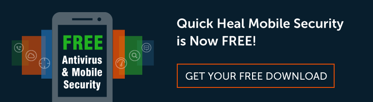 Quick Heal Mobile Security Now FREE